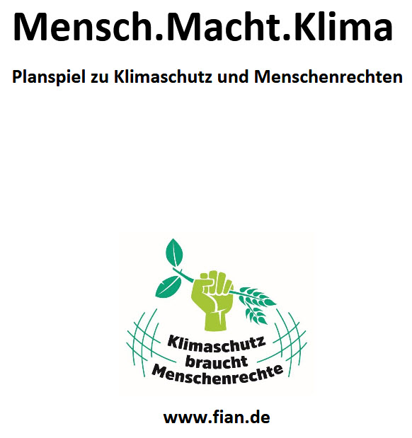 "Titelbild zum Planspiel  ""Mensch.Macht.Klima"". Quelle: fian.de"