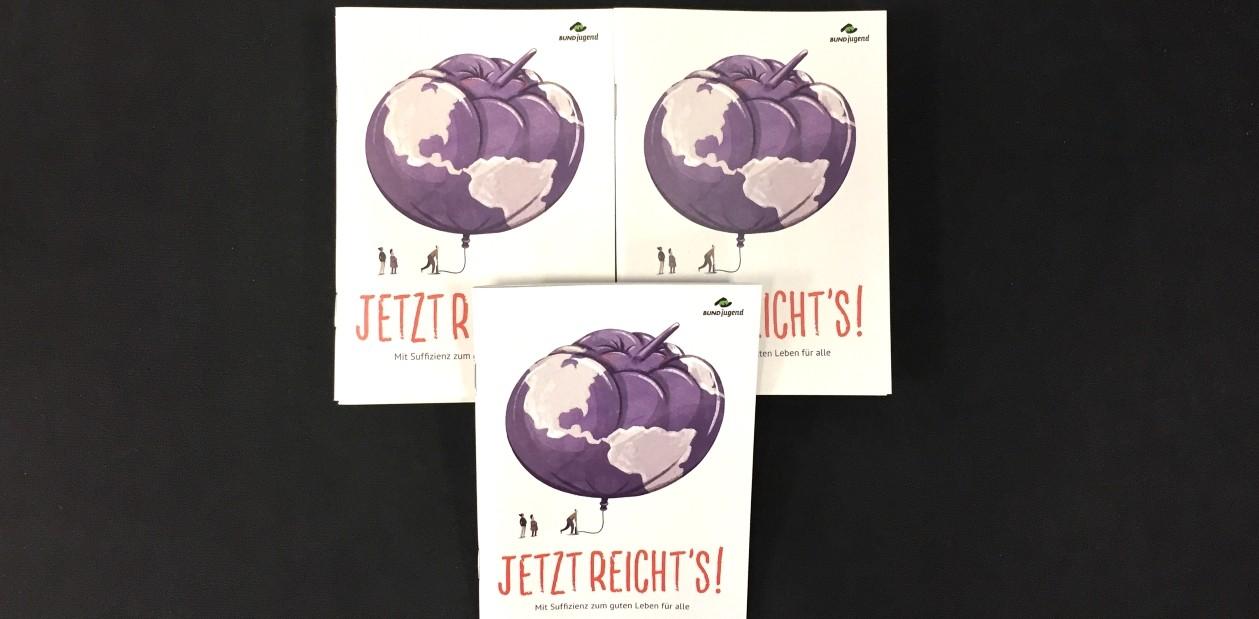 """Broschüre: """"Jetzt reicht´s! – Mit Suffizienz zum guten Leben für alle"""". Bildquelle: bundjugend.de"""