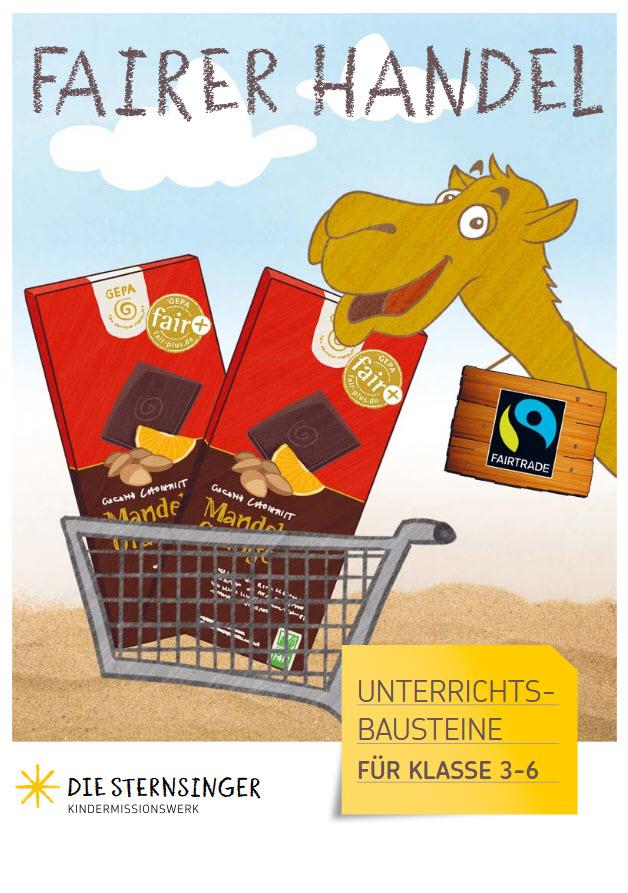 """Titelseite Material """"Fairer Handel: Unterrichtsbausteine für Klasse 3-6"""". Quelle: Kindermissionswerk """"Die Sternsinger"""" e.V."""
