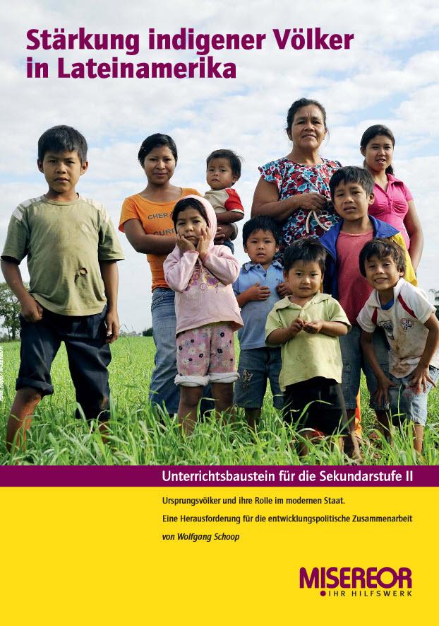 """Titelseite Material """"Stärkung indigener Völker in Lateinamerika."""" Quelle: misereor.de"""