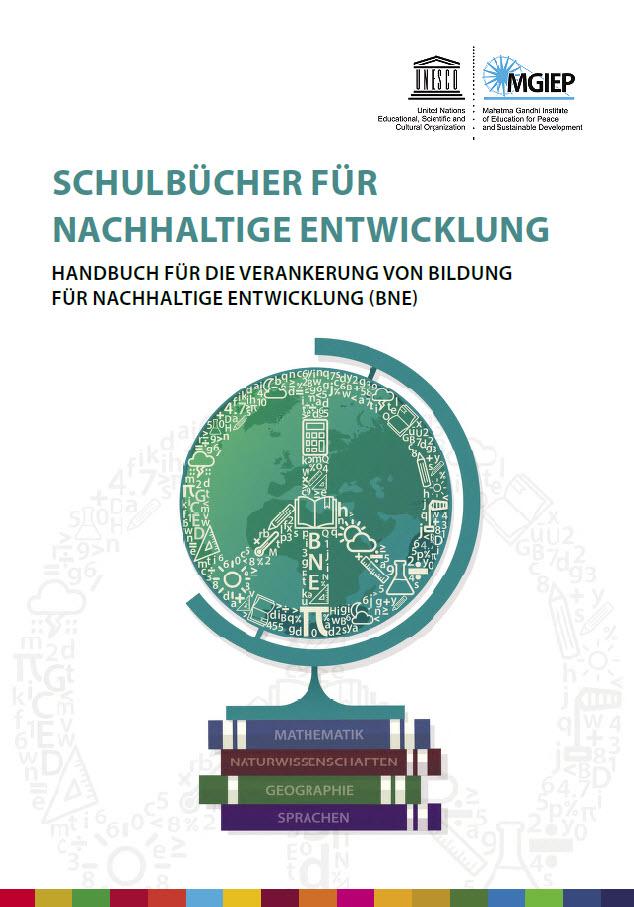 """Titelseite """"Schulbücher für Nachhaltige Entwicklung – Handbuch für die Verankerung von Bildung für Nachhaltige Entwicklung (BNE)"""". Quelle: Engagement Global"""