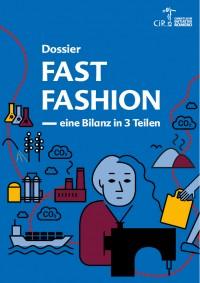 Dossier: Fast Fashion – Eine Bilanz in 3 Teilen. Quelle: ci-romero.de