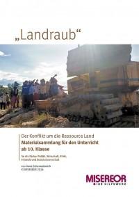 """Titelseite Unterrichtsbausteine zum Thema """"Landraub"""". Quelle: misereor.de"""