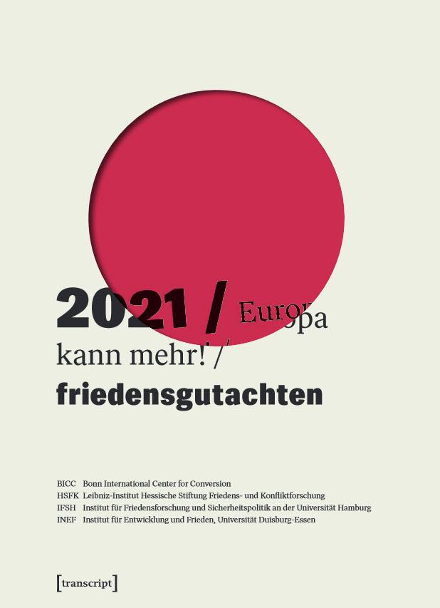 Titelseite Friedensgutachten 2021. Quelle: pzkb.de