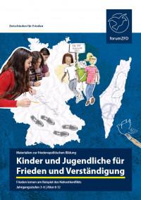 """Titelseite Unterrichtsheft """" Kinder und Jugendliche für Frieden und Verständigung"""". Quelle: forumZFD"""