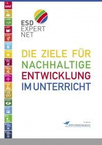 """Titelseite """"Die Ziele für nachhaltige Entwicklung im Unterricht"""". Quelle: Engagement Global"""