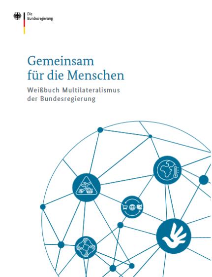 Cover Weißbuch Multilateralismus. Quelle: www.auswaertiges-amt.de