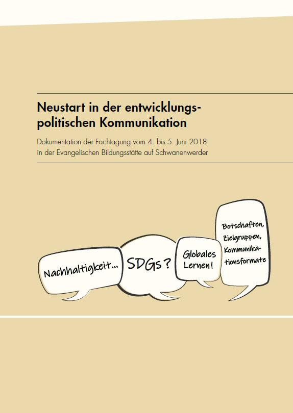 """Titelseite  Dokumentation Fachtagung """"Neustart in der entwicklungspolitischen Kommunikation"""". Quelle: VENROB"""