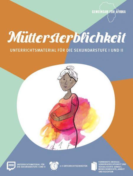Titelseite Müttersterblichkeit Gemeinsam für Afrika. Quelle: gemeinsam-fuer-afrika.de