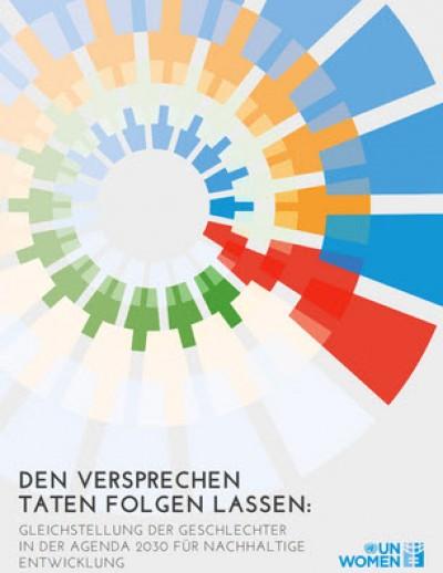 "Titelseite ""Den Versprechen Taten folgen lassen"". Quelle: unwomen.de"