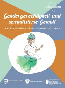 Titelseite Gendergerechtigkeit und sexualisierte Gewalt. Unterrichtsmaterial für Sekundarstufe I und II. Quelle: gemeinsam-fuer-afrika.de