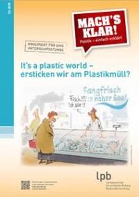 Titelseite It's a Plastic World. Quelle: LpB-BW