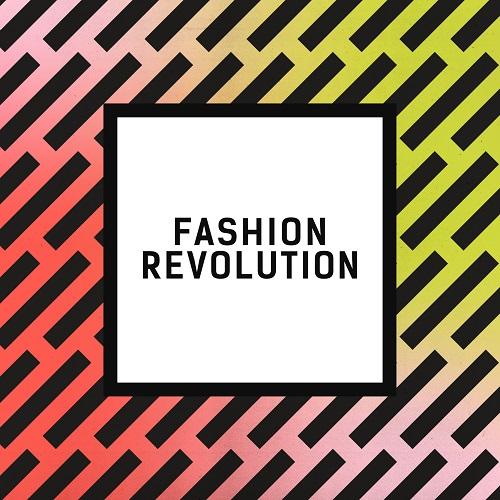 Fashion Revolution. Quelle: fashionrevolution.org