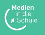 Logo Medien in die Schule. Quelle: medien-in-die-schule.de