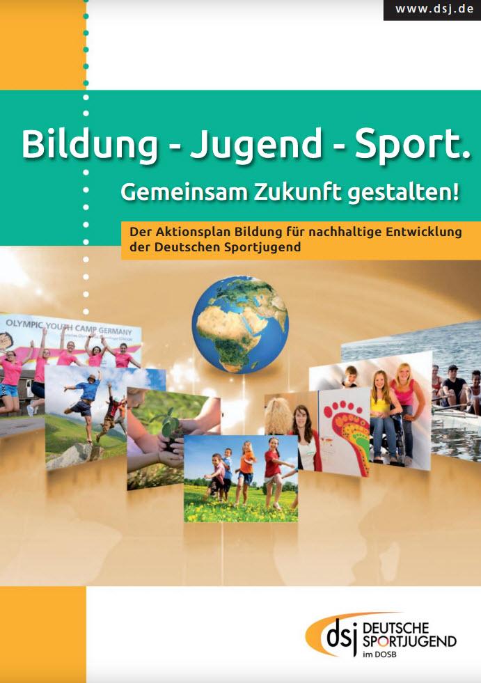 """Titelseite """"Aktionsplan Bildung für nachhaltige Entwicklung (BNE) der Deutschen Sportjugend"""". Quelle: dsj.de"""