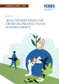"""Titelseite Handreichung  """"Qualitätskriterien für entwicklungspolitische Bildungsarbeit"""". Quelle: VENRO"""