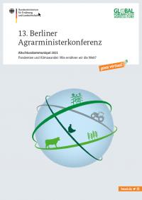 Titelblatt Abschlusskommuniqué 2021 Pandemien und Klimawandel  Quelle: bmel.de/DE/themen/internationales/global-forum-for-food-and-agriculture/gffa2021.html