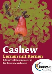 """Titelseite des Materials  """"Cashew – Lernen mit Kernen"""". Quelle: bezev e.V."""