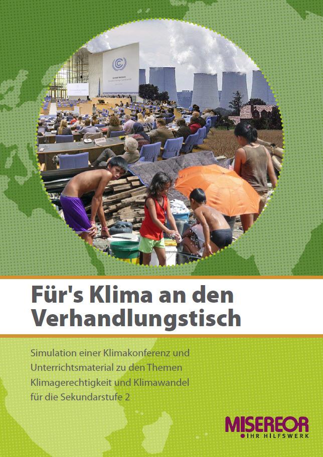 """Titelseite """"Für's Klima an den Verhandlungstisch"""". Quelle: Misereor"""