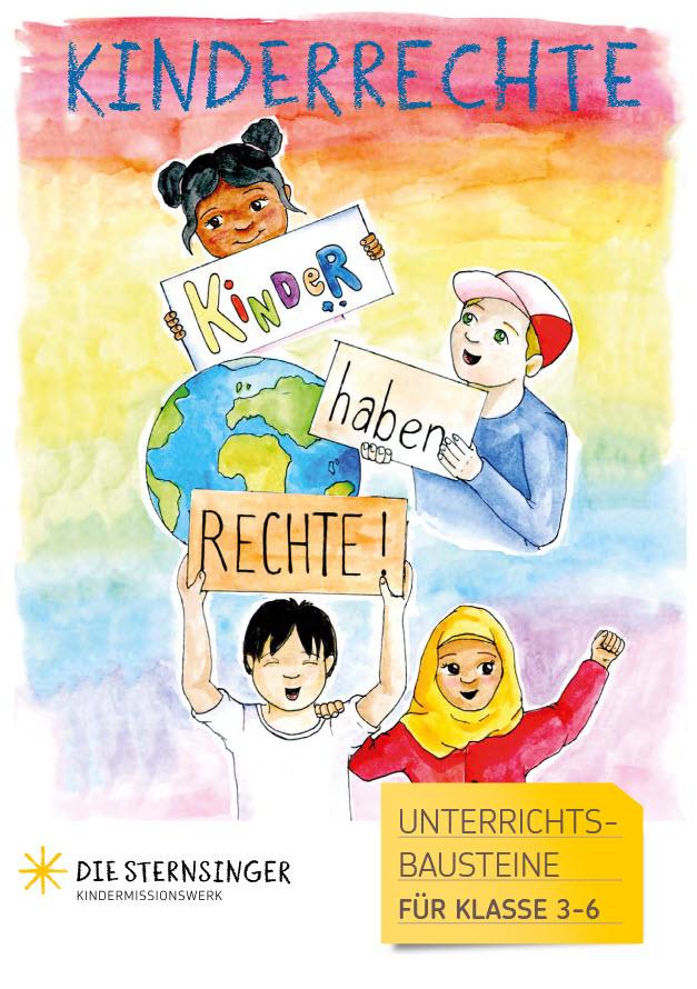 """Titelseite """"Kinderrechte: Unterrichts – Titelblatt - Bausteine für Klasse 3 – 6."""" Quelle: sternsinger.de"""