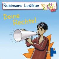 """Mini"" Kinder, Kinder: Robinsons Lexikon - deine Rechte. Bildquelle: kindernothilfe.de"