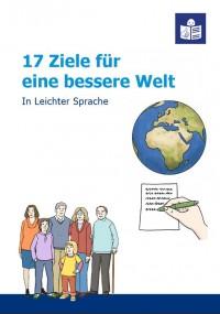 17 Ziele für eine bessere Welt in Leichter Sprache. Quelle: bizme.de