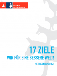 """Titelseite der Handreichung """"17 Ziele. Wir für eine bessere Welt"""". Quelle: weltinderschule.uni-bremen.de"""