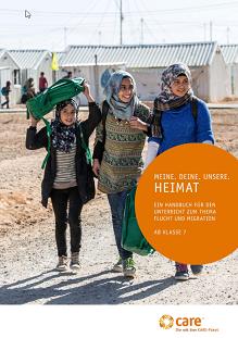 """Titelseite Handbuch """"Meine. Deine. Unsere. Heimat – Ein Handbuch für den Unterricht zum Thema Flucht und Migration"""". Quelle: care.de"""