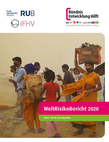 Titelseite WeltRisikoBericht 2020 zum Thema Flucht und Migration. Quelle: weltrisikobericht.de