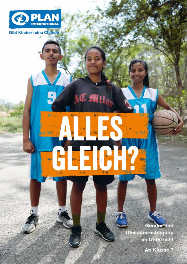 """Titelseite Unterrichtsmaterial """"Alles gleich? Gender und Gleichberechtigung im Unterricht"""". Quelle: Plan International Deutschland e.V."""