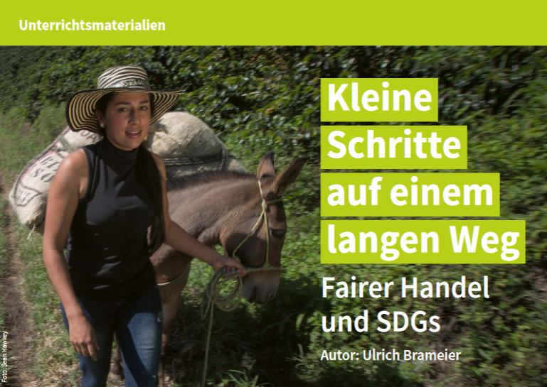 """Titelseite Unterrichtsmaterial """"Fairer Handel und SDGs"""". Quelle: www.fairtrade-deutschland.de"""