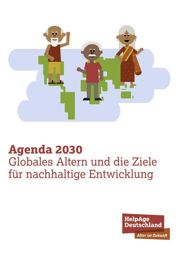 """Titelseite Broschüre """"Globales Altern und die Ziele für nachhaltige Entwicklung"""". Quelle: helpage.de"""