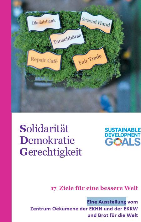 Vorderseite Flyer Ausstellung Solidarität, Demokratie, Gerechtigkeit – 17 Ziele für eine bessere Welt. Quelle: Zentrum Ökumene