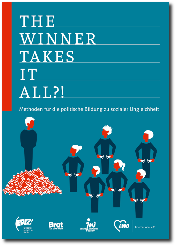 The Winner Takes It All?! – Methoden für die politische Bildung zu sozialer Ungleichheit. Bildquelle: epiz-berlin.de