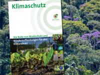 """Titelseite der Broschüre """"Klimaschutz - Die Rolle von Waldschutz und Wiederaufforstungen für den Klimaschutz"""". Copyright: E.Mannigel / OroVerde"""