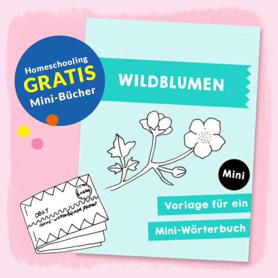 Homeschooling - Minibuch Wildblumen