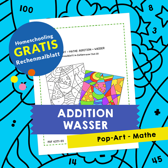 Homeschooling - Pop-Art – Mathe Addition: Wasser PDF