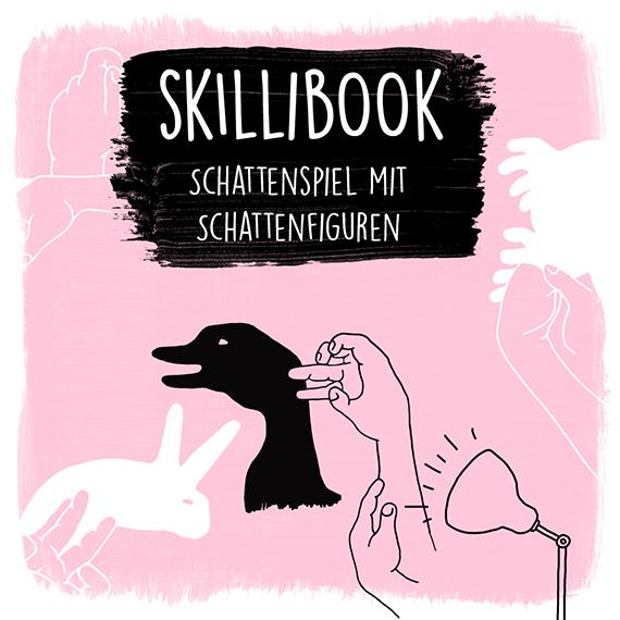 Skillibook - Schattenspiel mit Schattenfiguren PDF