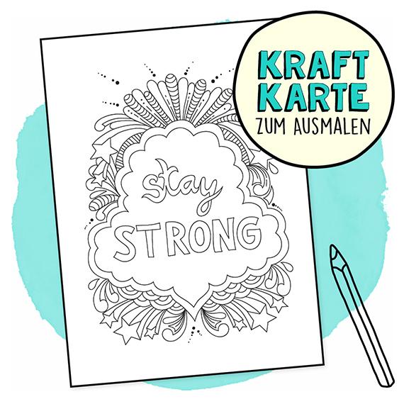 Kraftkarte zum Ausmalen - Stay Strong PDF