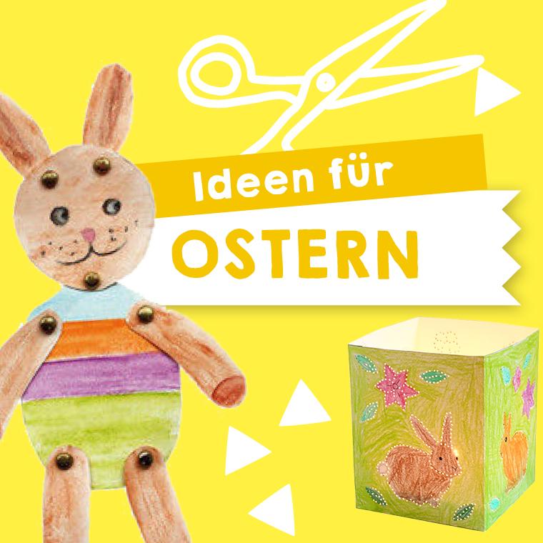Osterbasteln mit Kindern: Bastelvorlagen und Anleitungen