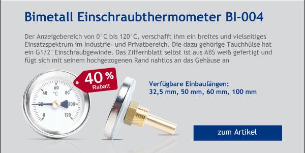 - 40% Rabatt auf unser Bimetall Einschraubthermometer