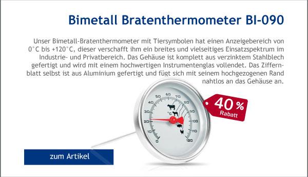 - 40% Rabatt auf unser Bimetall Bratenthermometer