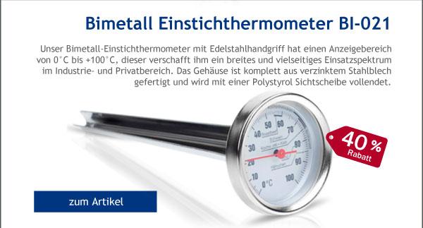 - 40% Rabatt auf unser Bimetall Einstichthermometer