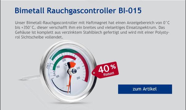 - 40% Rabatt auf unser Bimetall Rauchgascontroller