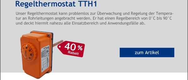 - 40% Rabatt auf unser Regelthermostat