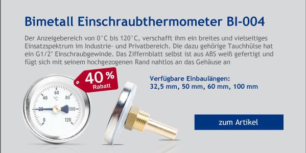 - 40% Rabatt auf Bimetall Einschraubthermometer