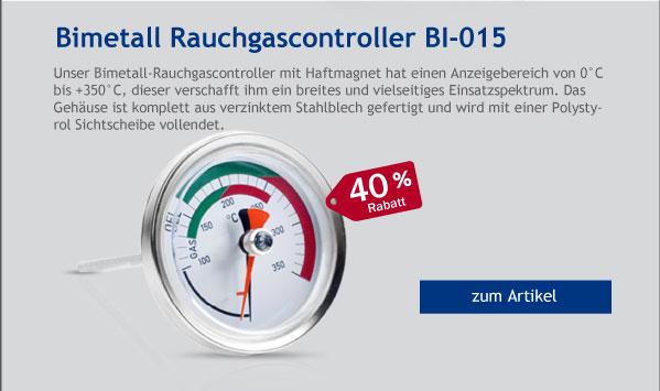 - 40% Rabatt auf Bimetall Rauchgascontroller