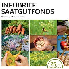 Das Titelblatt des Infobriefes zeigt die Arbeit der letzten 25 Jahre des Saatgutfonds