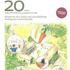 In ihrer Jubiläumsbroschüre zeigt die Zukunftsstiftung Landwirtschaft ihre Themen, Errungenschaften und Herausforderungen der letzten 20 Jahre auf.