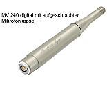 MV 240 digital mit aufgeschraubter Mikrofonkapsel